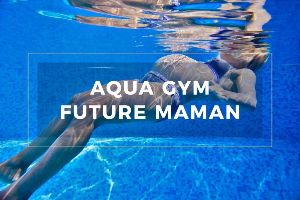 Cours aquagym future maman Strasbourg