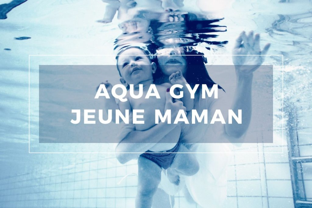 Cours aquagym jeune maman Strasbourg
